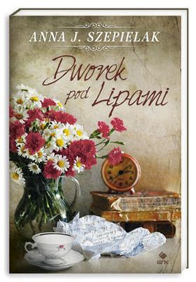 Anna J. Szepielak - Dworek Pod Lipami