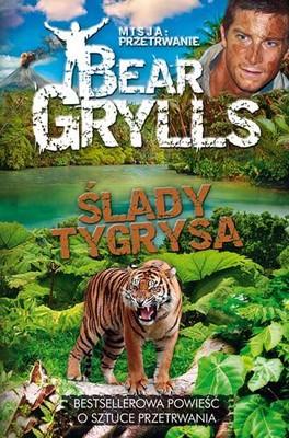 Bear Grylls - Misja: Przetrwanie. Ślady tygrysa