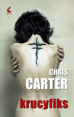Chris Carter - Krucyfiks / Chris Carter - The Crucifix Killer