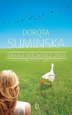 Dorota Sumińska - Zwykłe, niezwykłe życie