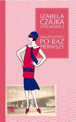 Izabela Czajka-Stachowicz - Małżeństwo po raz pierwszy