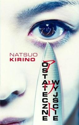 Natsuo Kirino - Ostateczne wyjście / Natsuo Kirino - Out
