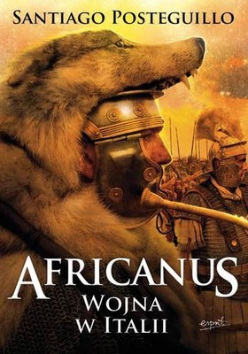 Santiago Posteguillo - Africanus. Wojna w Italii