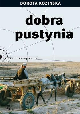 Dorota Kozińska - Dobra pustynia