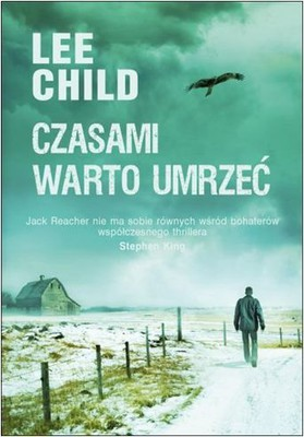 Lee Child - Czasami warto umrzeć / Lee Child - Worth Dying For