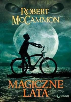 Robert McCammon - Magiczne lata / Robert McCammon - Boy's Life