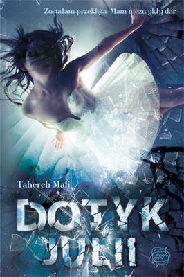 http://i.datapremiery.pl/4/000/03/632/tahereh-mafi-dotyk-julii-shatter-me-cover-okladka.jpg