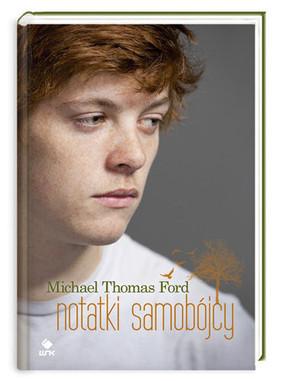 Michael Thomas Ford - Notatki samobójcy