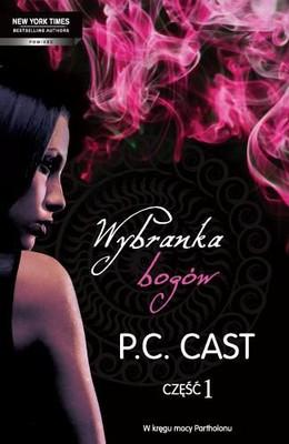 P.C. Cast - Wybranka bogów. Część 1