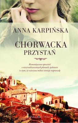 Anna Karpińska - Chorwacka przystań