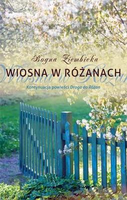 Bogna Ziembicka - Wiosna w Różanach