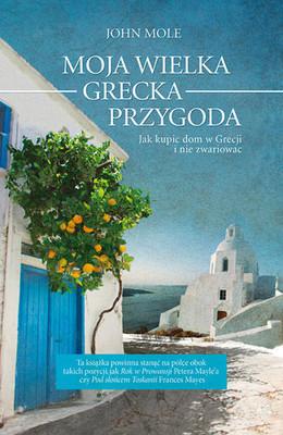John Mole - Moja wielka grecka przygoda