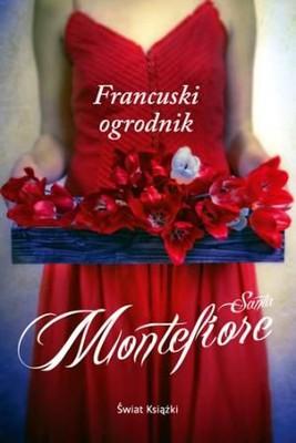 Santa Montefiore - Francuski ogrodnik / Santa Montefiore - French gardener