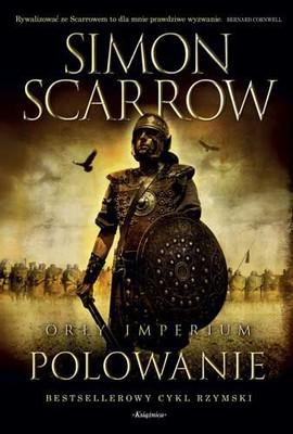 Simon Scarrow - Polowanie. Orły imperium 3