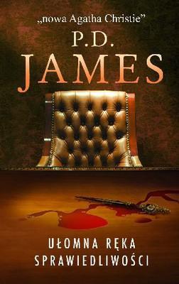 P.D. James - Ułomna ręka sprawiedliwości / P.D. James - A certain justice