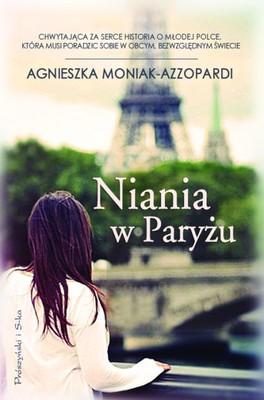 Agnieszka Moniak-Azzopardi - Niania w Paryżu