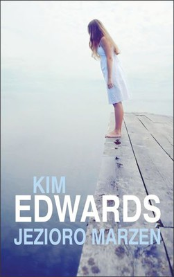 Kim Edwards - Jezioro marzeń / Kim Edwards - The Lake of Dreams