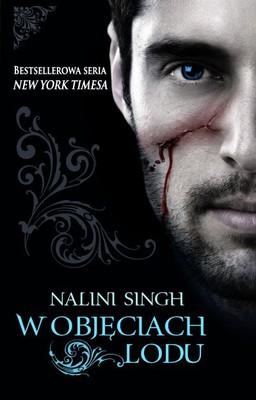 Nalini Singh - W objęciach lodu / Nalini Singh - Caressed by Ice