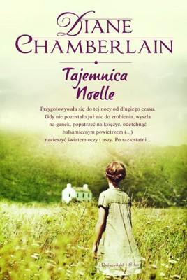 Diane Chamberlain - Tajemnica Noelle