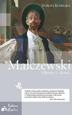 Dorota Kudelska - Malczewski. Obrazy i słowa