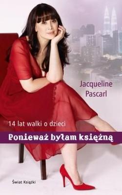 Jacqueline Pascarl - Ponieważ byłam księżną / Jacqueline Pascarl - Since I was a princess