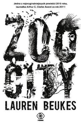 Lauren Beukes - Zoo City