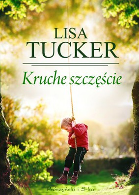 Lisa Tucker - Kruche szczęście / Lisa Tucker - The Winters in Bloom