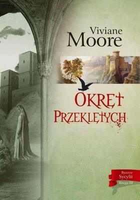 Viviane Moore - Okręt przeklętych / Viviane Moore - La nef des damnés