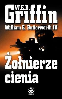 W. E. B. Griffin, William E. Butterworth IV - Żołnierze cienia