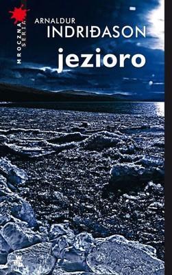 Arnaldur Indridason - Jezioro / Arnaldur Indridason - Kleifarvatn