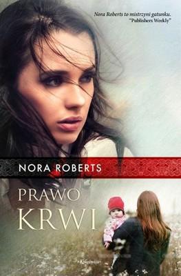 Nora Roberts - Prawo krwi / Nora Roberts - Birthright