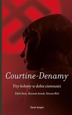 Sylvie Courtine-Denamy - Trzy kobiety w dobie ciemności
