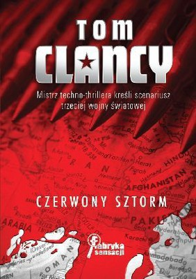 Tom Clancy - Czerwony sztorm / Tom Clancy - Red Storm Rising
