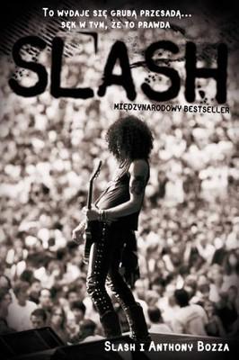 Anthony Bozza, Slash - Slash. Autobiografia