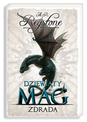 A.R. Reystone - Dziewiąty mag. Tom 2. Zdrada