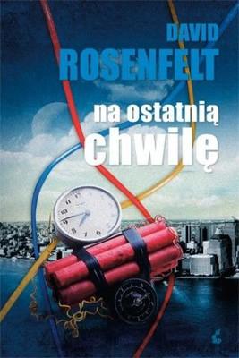 David Rosenfelt - Na ostatnią chwilę / David Rosenfelt - Down the Wire