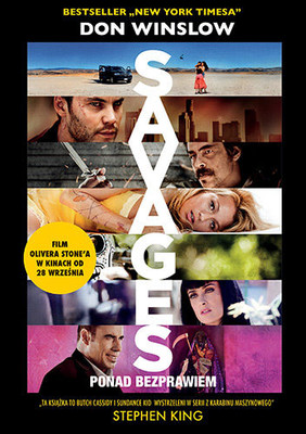 Don Winslow - Savages: Ponad bezprawiem / Don Winslow - Savages