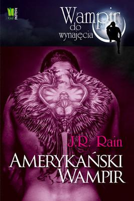J.R. Rain - Amerykański wampir / J.R. Rain - American vampire