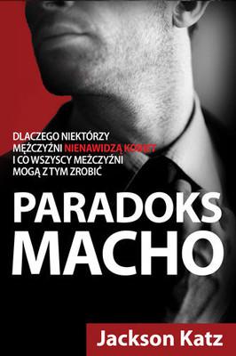 Jackson Katz - Paradoks macho