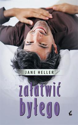 Jane Heller - Załatwić byłego / Jane Heller - An Ex to Grind