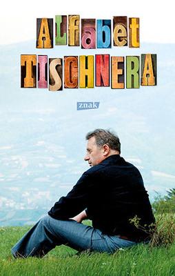Józef Tischner, Wojciech Bonowicz - Alfabet Tischnera