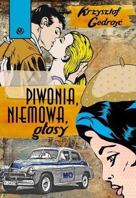 Krzysztof Gedroyć - Piwonia, niemowa, głosy