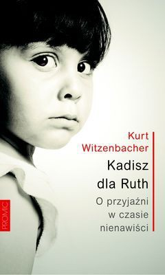 Kurt Witzenbacher - Kadisz dla Ruth