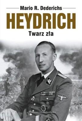Mario Dederichs - Heydrich. Twarz zła / Mario Dederichs - Heidrich. Das Gesicht des Bösen