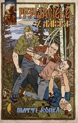 Matti Ronka - Przyjaciele z daleka / Matti Ronka - Ystävät kaukana