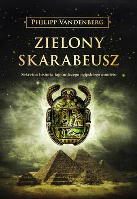 Philipp Vandenberg - Zielony skarabeusz / Philipp Vandenberg - Der Grune Skarabeus