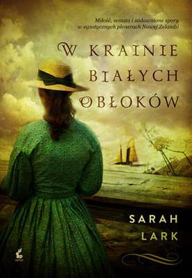 Sarah Lark - W krainie białych obłoków / Sarah Lark - Im Land Der Weissen Wolke