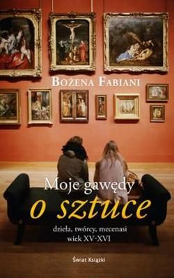 Bożena Fabiani - Moje gawędy o sztuce