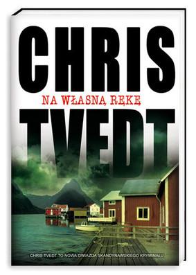 Chris Tvedt - Na własną rękę