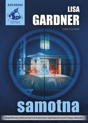 Lisa Gardner - Samotna